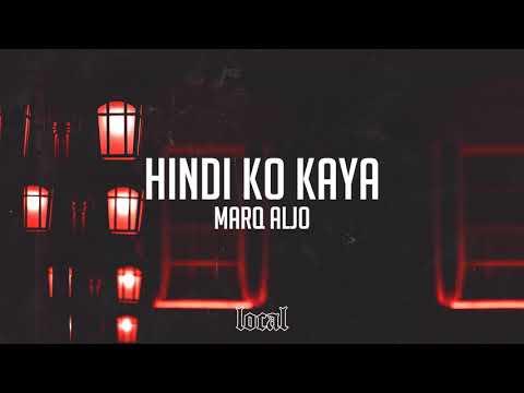 Marq Aljo - Hindi Ko Kaya