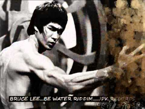BRUCE LEE...BE WATER RIDDIM....JPK RECORDS