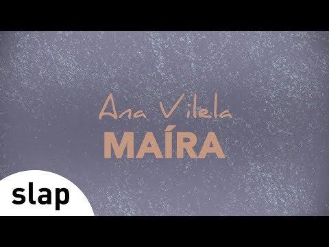 "Ana Vilela - Maíra Álbum ""Ana Vilela"" Lyric"