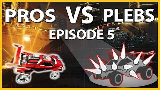 PROS VS. PLEBS Ep. 5: THEY HAVE SPIKES?!