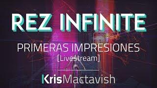 Rez Infinite - Primeras Impresiones