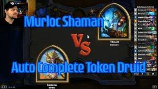 Auto-Complete Token Druid vs Murloc Shaman | Hearthstone