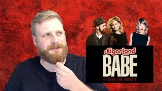 Sugarland ft. Taylor Swift - Babe | Reaction Video