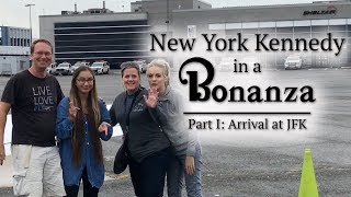 New York JFK in a Bonanza   Arrival