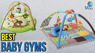 10 Best Baby Gyms 2017