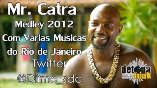 Baixar Mr. Catra - Mama eu & Vem Piranha 2012