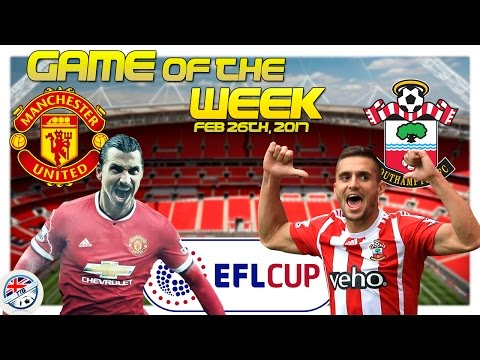 [TTB] PES 2017 - Man United vs Southamption - GOTW - EFL Cup Final!