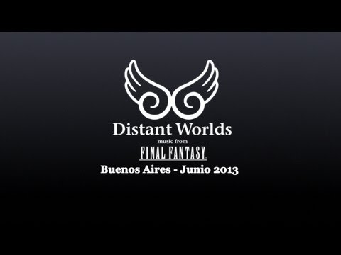 Final Fantasy - Distant Worlds Buenos Aires Argentina 2013