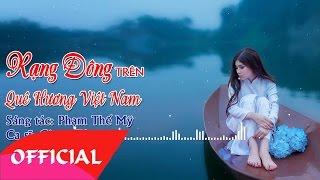 Rạng Đông Trên Quê Hương Việt Nam - Giang Tử   Nhạc Quê Hương Trữ Tình 2017   MV Audio