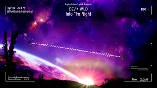 Devin Wild - Into The Night [HQ Original]
