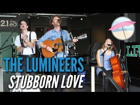 The Lumineers  Stubborn Love  at the Edge
