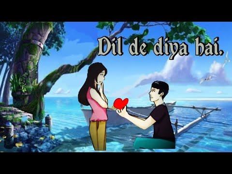 dil-de❤-diya-hai✋jan-tumhe-denge-daga-nahee-karenge-sanam-whatsappstatus-status-video-sad-song-2018