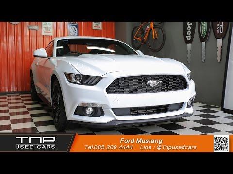 รถสปอร์ตมือหนึ่ง Ford Mustang by TNP Used Cars รถสปอร์ตมือหนึ่ง