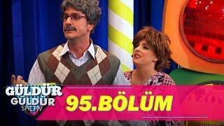 Güldür Güldür Show 95.Bölüm (Tek Parça Full HD)