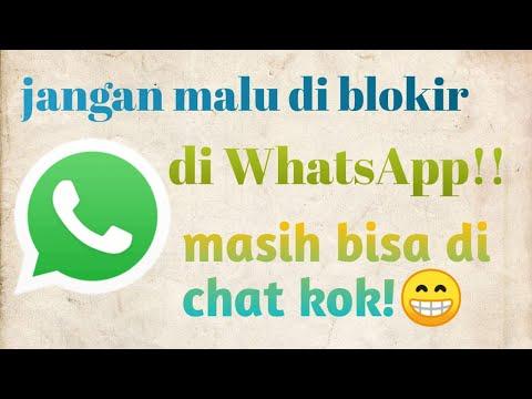 cara-membuka-blokir-an-whatsapp-di-hp-kita-sendiri-?apa-bisa??