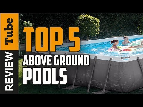 ✅Swimming Pool: The best above ground Pool 2018 (Buying Guide)