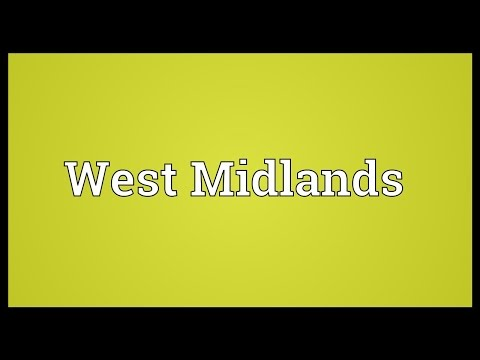 West Midlands Meaning