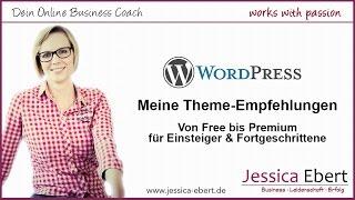 Welches Wordpress Theme soll ich nehmen? - Meine Empfehlungen