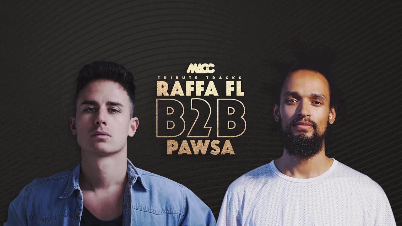 Download RAFFA Fl B2B PAWSA set - Tribute tracks   DJ MACC
