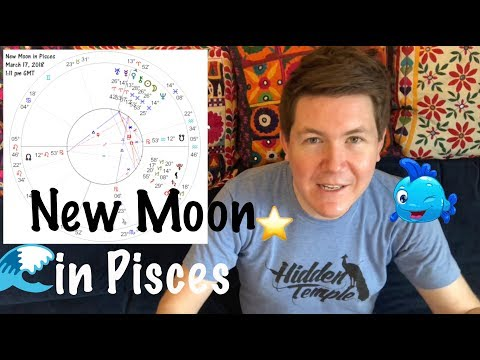 New Moon in Pisces March 17, 2018 | Gregory Scott Astrology