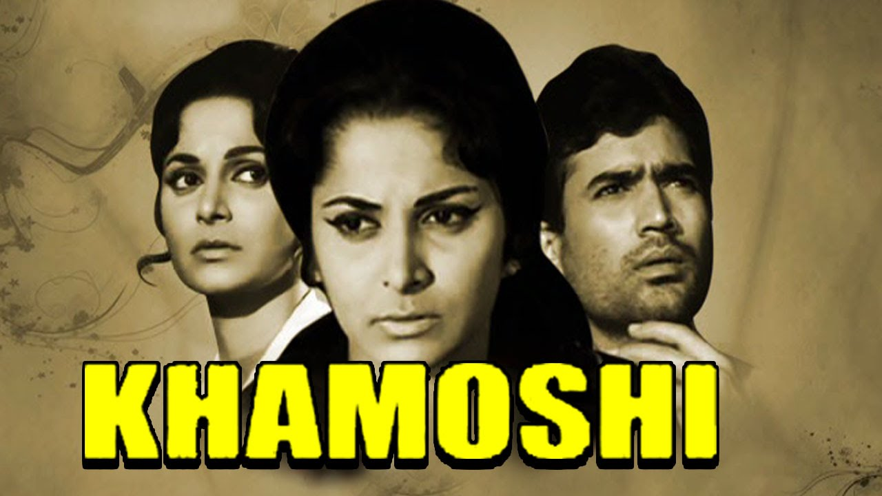 Download Khamoshi (1969) Full Hindi Movie   Rajesh Khanna, Waheeda Rehman, Dharmendra