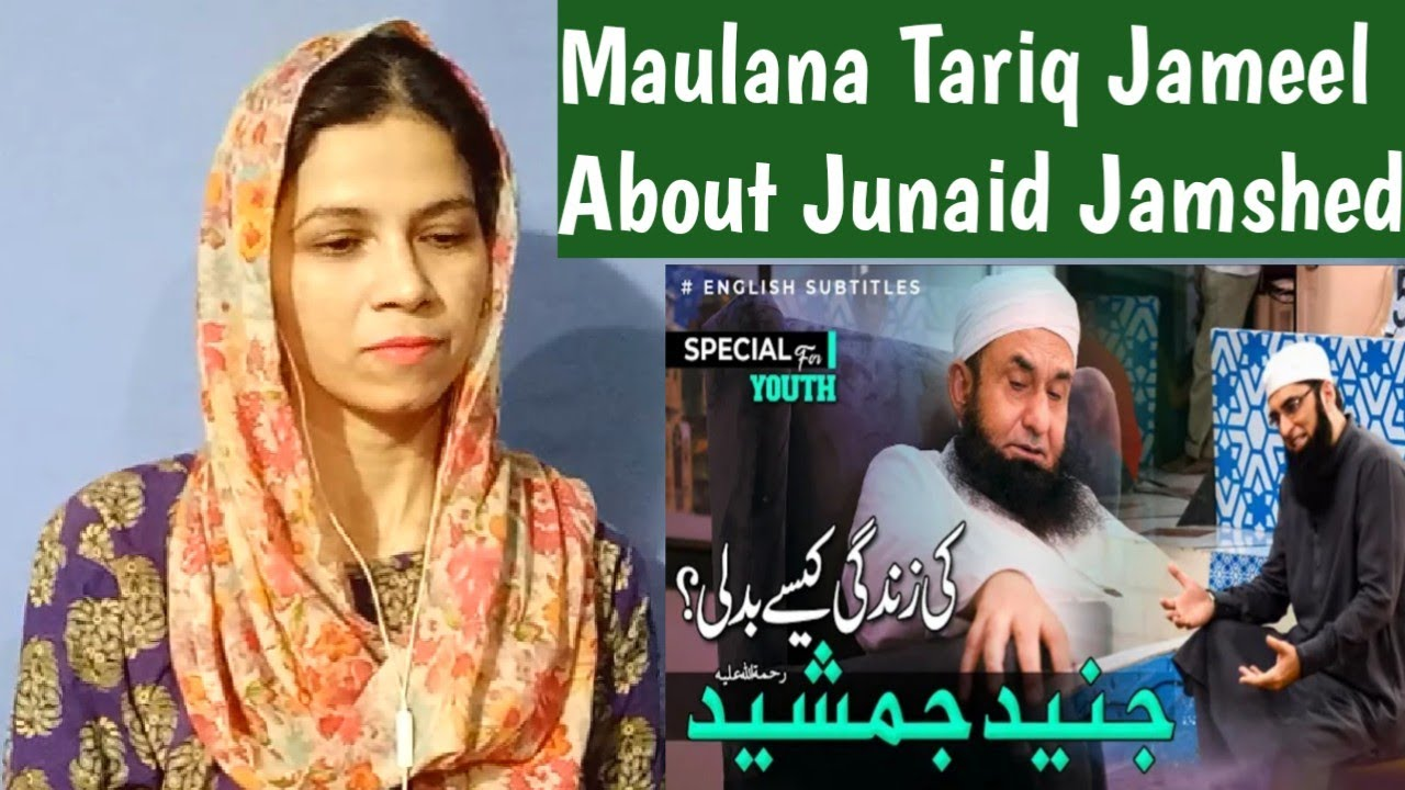 How Did Junaid Jamshed Life Change - Maulana Tariq Jameel Bayan Reaction