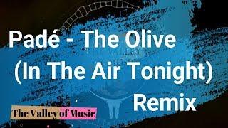 The Olive (In The Air Tonight) (Drop  G amp; Labi Ramaj Remix)