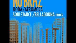 Nu Braz - Roda (Belladonna Balearic remix)