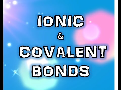 Ionic and Covalent Bonds Made Easy