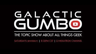 Galactic Gumbo Topic Show Ep34 - TRU Stores Closing, State of Comic TV Shows, GI Joe Movie Future