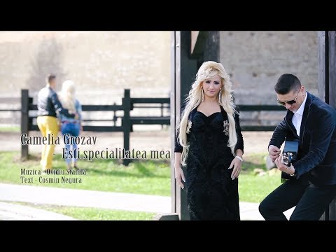 Camelia Grozav - Esti specialitatea mea [ oficial video ] HIT 2015 - 2016