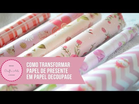 HOW TO TRANSFORM GIFT PAPER TO DECOUPAGE PAPER :: CRAFT AND ART