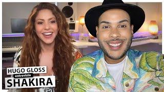 Hugo Gloss entrevista Shakira, que fala de novo hit, surfe, Brasil e Piqué!