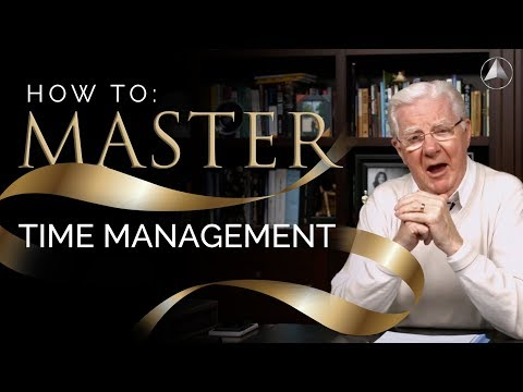 How To Master Time Management l Bob Proctor