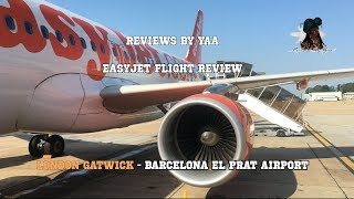Easyjet Airbus A320| Economy Flight Review In 4K | London Gatwick- Barcelona International Airport