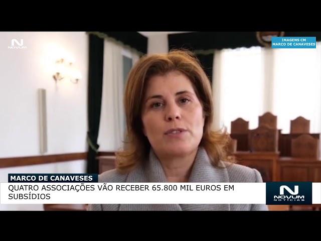 Marco de Canaveses  Quatro associações vão receber 65 800 mil euros em subsídios