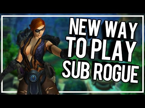BEST NEW WAY TO PLAY SUB PVP -  Rogue PvP WoW Legion 7.1