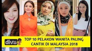 Top 10 Pelakon Wanita Paling Cantik Di Malaysia 2018