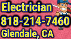 Top Electricians in Glendale CA Review