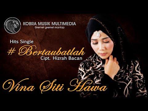 Vina Siti Hawa - Bertaubatlah ( Official Video Clip ) Kobra Musik Multimedia