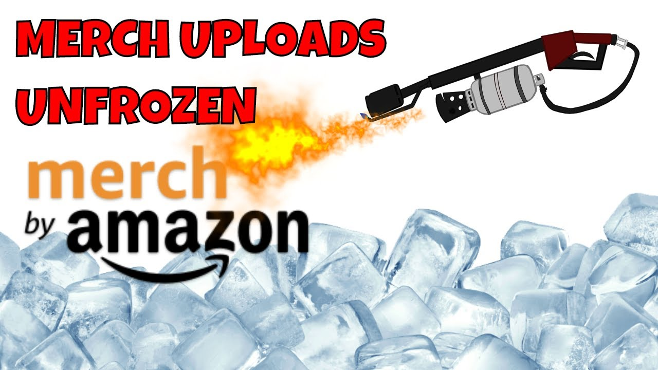 Amazon Merch Unfrozen Tiers 100 Tier 500 Allowed To Resume