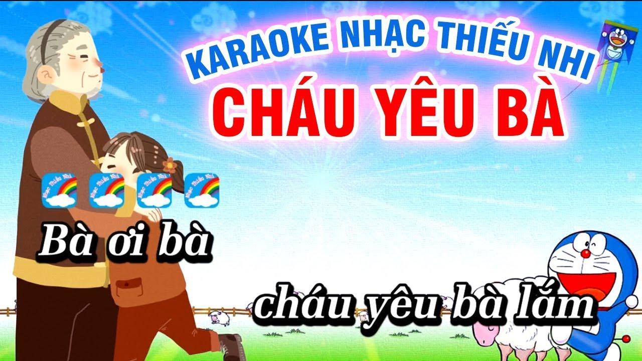 Cháu Yêu Bà Karaoke Nhạc Thiếu Nhi (Bà Ơi Bà) Karaoke