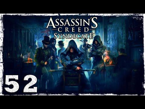 """Смотреть прохождение игры [Xbox One] Assassin's Creed Syndicate. #52: Операция """"Выжить""""."""