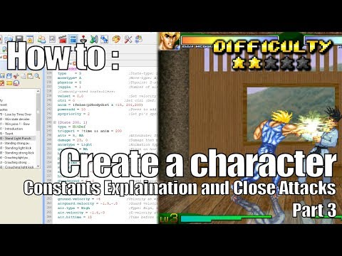 How To : Make A Character Part 3 [Constants / Close Attacks]