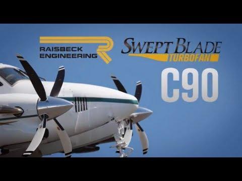Raisbeck C90 Swept Blade Turbofan Propellers
