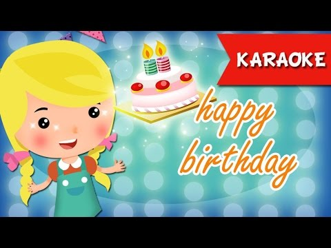 Happy birthday to you karaoke : 22 times repeated