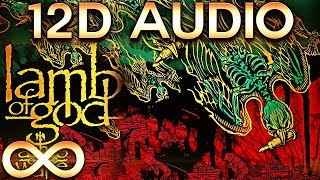 Lamb of God - Laid to Rest 12D Multi-directional