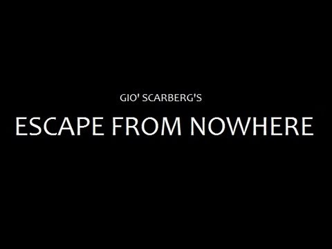 """""""Escape From Nowhere"""" by Giò Scarberg - FILM COMPLETO"""