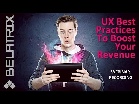 Webinar: UX Best Practices To Boost Your Revenue