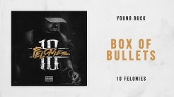 Young Buck - Box of Bullets (10 Felonies)